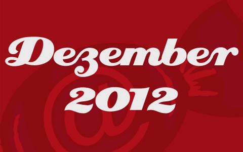 """Weiße Schrift mit den Worten """"Dezember 2012"""" auf rotem Grund."""