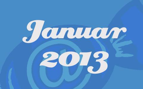"""Weiße Schrift mit den Worten """"Januar 2013"""" auf blauem Grund."""