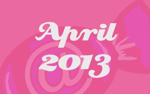 "Rosane Transparenz vor dem Social Media Konzepte Bonbon. Davor in weißer Schrift die Worte ""April 2013""."