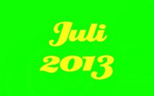 """Gelber Text mit den Worten """"Juli 2013"""" auf grünem Grund."""