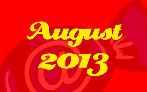 """Rote Transparenz vor dem Social Media Konzepte Bonbon. Davor in gelber Schrift die Worte """"August 2013""""."""