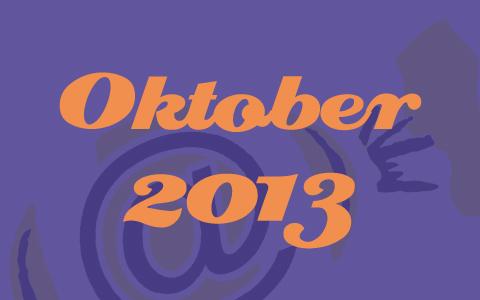 """Orangene Schrift mit den Worten """"Oktober 2013"""" auf lilanem Grund."""