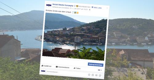Ein Urlaubsbild von Social Media Konzepte in Vela Luka in Form eines Facebook Beitrags.
