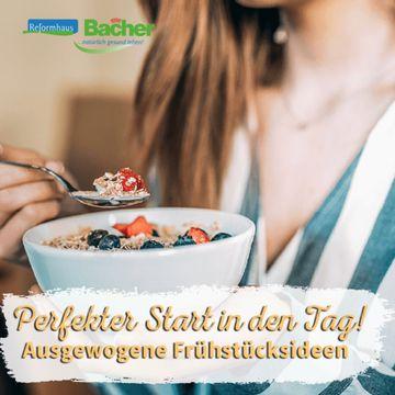 Ecommerce Social Media Reformhaus Bacher Gesundes Frühstück